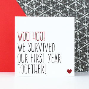 'We Survived Our First Year Together' Anniversary Card - shop by category