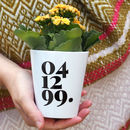 Personalised Date Plant Pot Vase With Seeds