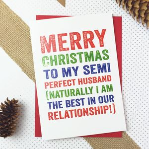 Merry Christmas Semi Perfect Husband Typographic Card - cards & wrap