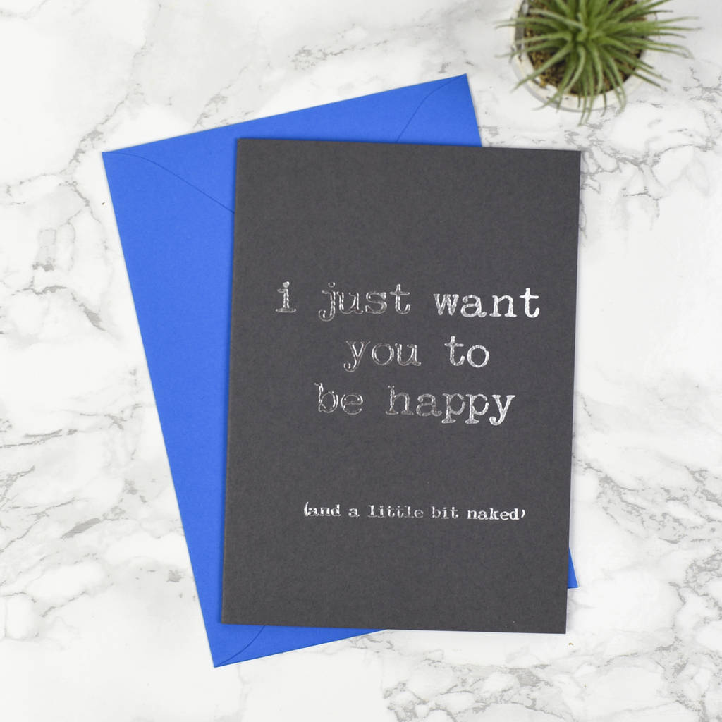 'I Just Want You To Be Happy' Card