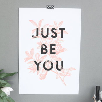 Just Be You Floral Art Print