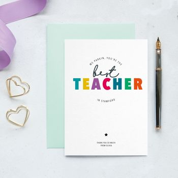 Personalised 'To The Best Teacher In Your Town' Card