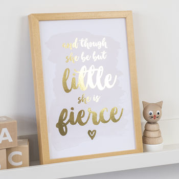 Gold Foil 'Though She Be But Little' Nursery Print