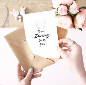 'Some Bunny Loves You' Card - cards & wrap