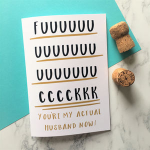 Rude Adult Humour 'You're My Husband Now' Wedding Card - wedding, engagement & anniversary cards