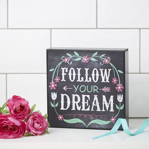 Painted Follow Your Dreams Sign - winter sale