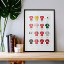 Classic Kits Football Team Print, Unframed