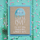 Wobbly Jellyfish Card