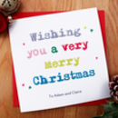 Personalised Christmas Card For Friends And Family