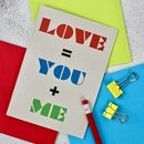 You And Me Equals Love Card