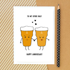 'To My Other Half' Beer Anniversary Card - anniversary cards