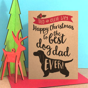 Christmas Card To The Best Dog Dad / Mum Ever - cards