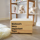 Personalised 'Important Toys' Storage Chest