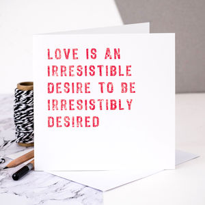 Love Card 'An Irresistible Desire' - anniversary cards