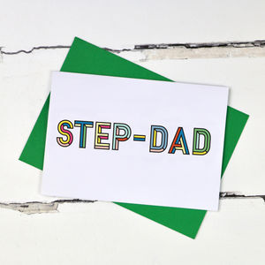 Step Dad Colourful Typographic Card - cards for step dads
