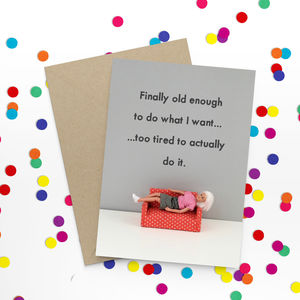 Finally Old Enough Funny Card