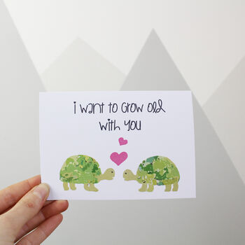 'I Want To Grow Old With You' Tortoise Card