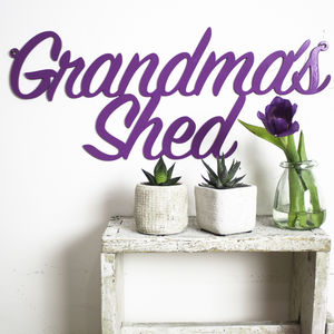 Grandma's Shed Metal Sign - mum loves gardening
