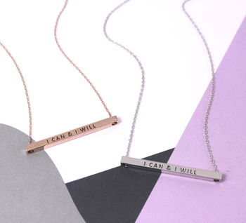 I Can And I Will Message Bar Necklace