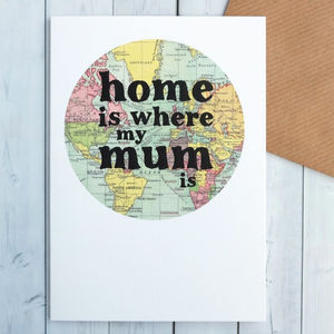 'Home Is Where My Mum Is' Card - summer sale