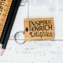 Personalised Inspire Enrich And Enlighten Keyring