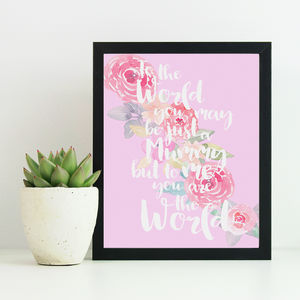 'You Are The World' Floral Print For Mummy