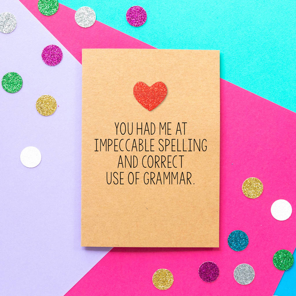 'Impeccable Spelling' Funny Valentine's Day Card