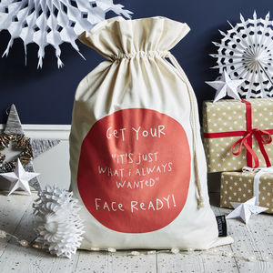 'Just What I Always Wanted' Christmas Sack - stockings & sacks