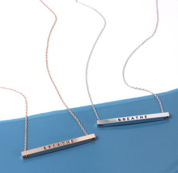 Breathe Message Bar Necklace