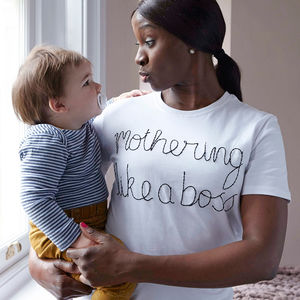 'Mothering Like A Boss' T Shirt - women's fashion