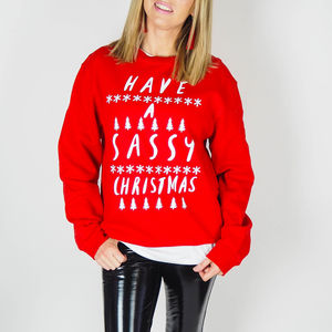 'Have A Sassy Christmas' Jumper - for your other half