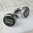 Stainless Steel Super Dad Novelty Cufflinks