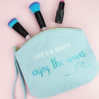 'Life's A Beach' Make Up Bag