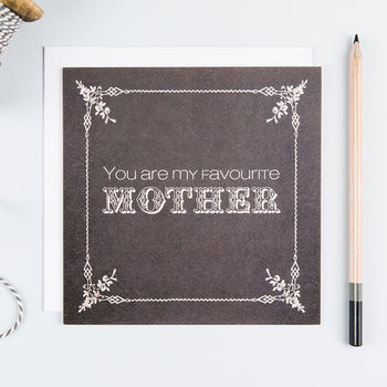 'Favourite Mother' Funny Mum Card