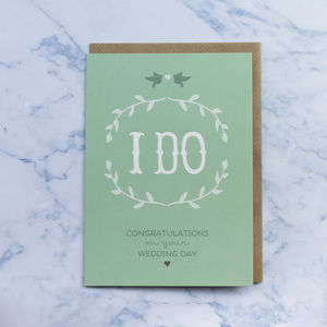 'I Do' Wedding Card