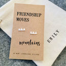 Friendship Moves Mountains Silver Earrings