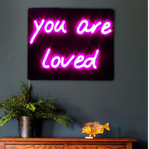 'You Are Loved' LED Neon Light Up Sign