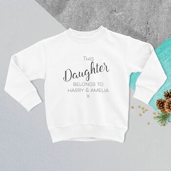 This Daughter Belongs To… Personalised Jumper