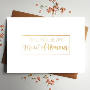 Will You Be My Maid Of Honour Rose Gold Foil Card - new in wedding styling