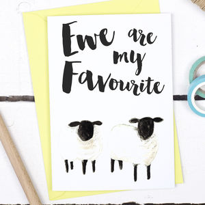 Ewe Are My Favourite, Funny Valentine's Card - valentine's cards