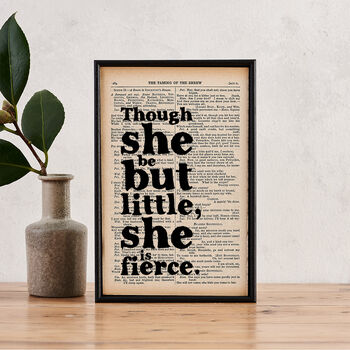 'Little But Fierce' Literary Quote Gift For Her Print