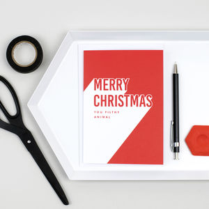 'Merry Christmas You Filthy Animal' Christmas Card - winter sale