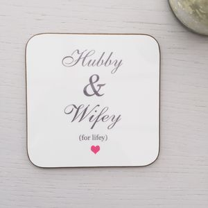 Hubby And Wifey For Lifey Coaster - tableware