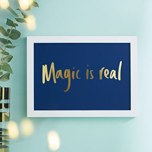 'Magic Is Real' Gold Foil Art Print - pictures & prints for children