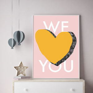 'We Love You' Typographic Print - modern & abstract