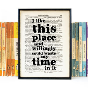 'I Like This Place…' Shakespeare Book Page Quote