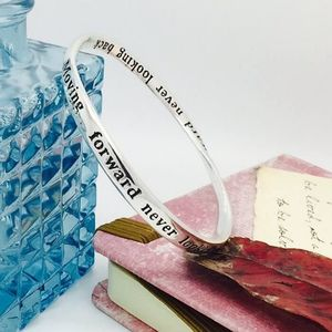 'Moving Forward Never Looking Back' Bangle
