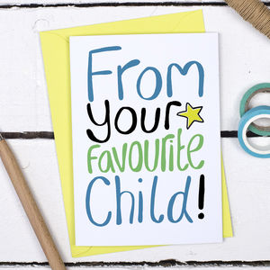 Favourite Child Father's Day Card - view all father's day gifts