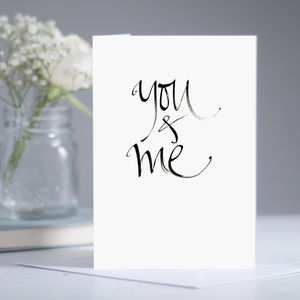 'You And Me' Romantic Card - valentine's cards