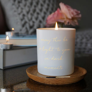 A Light To You In Dark Moments Scented Candle